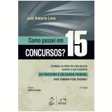 Como Passei Em 15 Concursos?  - Jose Roberto Lima