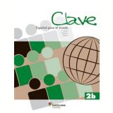 Clave - Español para el mundo 2B - Libro del Alumno + CD audio - Claudia Jacobi, Enrique Melone, Lorena M