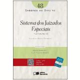 SABERES DO DIREITO 48 - SISTEMA DOS JUIZADOS ESPECIAIS - AN�LISE SOB A �TICA CIVIL - 1� edi��o (Ebook) - Leonardo Gon�alves Ruffo