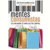 Mentes consumistas (Ebook)