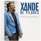 Xande de Pilares - Perseveran�a (CD) - Xande De Pilares