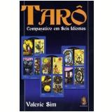Tarô Comparativo Em Seis Idiomas - Valerie Sim