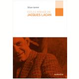 Estilo E Verdade Em Jacques Lacan - Gilson De Paulo Moreira Iannini