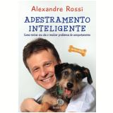 Adestramento Inteligente - Alexandre Rossi