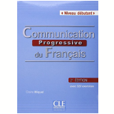 Communication Progressive Du Francais - Niveau Debutant