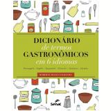 Dicionário De Termos Gastronomico Em 6 Idiomas - Roberta Malta Saldanha