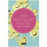 Uma Meditação Por Dia Para Mulheres (capa Verde) - Equipe Planeta