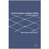 Da Crítica Genética À Tradução Literária - Marie-hélène Paret Passos