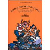 Minhas Memórias de Lobato - Luciana Sandroni