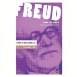 Freud: Luto e Melancolia - Sandra Edler