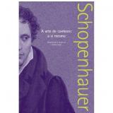A Arte de Conhecer a Si Mesmo - Arthur Schopenhauer