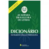Dicionário Escolar da Língua Portuguesa - Evanildo Bechara (Org.)