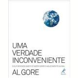 Uma Verdade Inconveniente - Al Gore