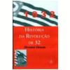 Hist�ria da Revolu��o de 32