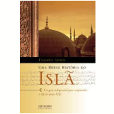 Uma Breve História do Islã - Tamara Sonn