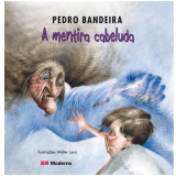 A Mentira Cabeluda - Pedro Bandeira