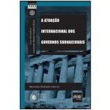 A Atuação Internacional dos Governos Subnacionais - Marinana Andrade e Barros