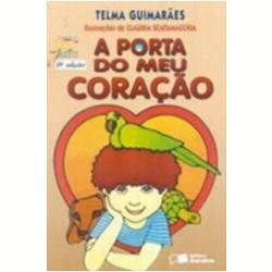 Livros - Jabuti - Vida - A Porta Do Meu Coraçao - Telma Guimaraes M. De Castro Andrade - 9788502017108