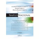 Simples Nacional - Láudio Camargo Fabretti, Dilene Ramos Fabretti, Denise Fabretti