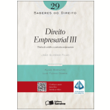 Saberes do direito 29 - direito empresarial iii - títulos de crédito e contratos empresariais (Ebook) - João Glicério Filho