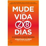 Mude a Sua Vida em 28 Dias (Ebook) -  Alisa Alpert