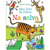 Na Selva: Meu Livro De Colorir - Alice Primmer