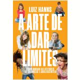 A Arte De Dar Limites - Luiz Hanns