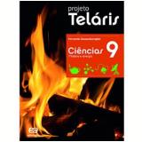 Projeto Telaris Ciencias 9º Ano - Ensino Fundamental II - Fernando Gewandsznajder