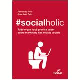 #socialholic - Fernando Polo, Juan Luis Polo