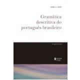 Gramática Descritiva do Português Brasileiro - MÁrio A. Perini