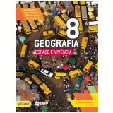 Geografia Espaço e Vivência 8º Ano - Rogério Martinez, Levon Boligian, Wanessa Garcia ...