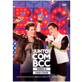 Breno & Caio César - #juntoscombcc (DVD) - Breno & Caio Cesar