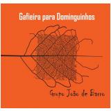 Grupo João de Barro - Gafieira Para Dominguinhos (CD) - Grupo João de Barro