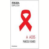 A Aids - Marcelo Soares