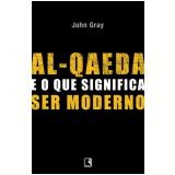 Al-Qaeda e o que Significa Ser Moderno
