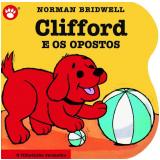Clifford e os Opostos (Vol. 5) - Norman Bridwell
