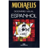 Michaelis Dicionário Visual Espanhol - Antonio Vallardi Editore