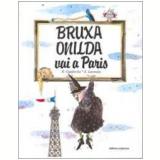 Bruxa Onilda vai a Paris - Roser Capdevila, Enric Larreula