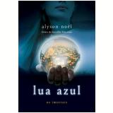 Lua Azul (Vol. 2) - Alyson Noël