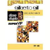 Gilberto Gil - São João Vivo! (DVD)