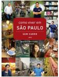 Como Viver em São Paulo sem Carro