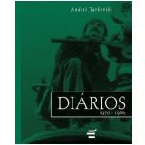 Di�rios 1970-1986 - Andrei Tarkovsky