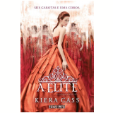 A Elite (Vol. 2) - Kiera Cass
