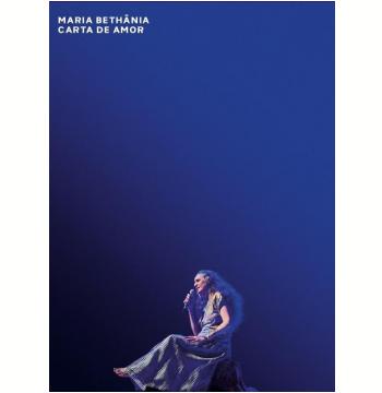 Maria Bethânia - Carta de Amor - Ao Vivo (DVD)