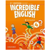Incredible English 4 - Activity Book - Second Edition -