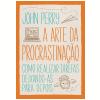 A arte da procrastina��o (Ebook)