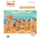 Projeto Ápis - Geografia - 5º Ano - Ensino Fundamental I - Maria Elena Simielli