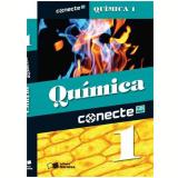 Conecte Quimica, Vol. 1 - Ensino Médio - 1º Ano - Edgard Salvador