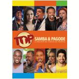 Top Samba & Pagode - O Melhor De Todos Os Tempos (DVD) - Vários Artistas