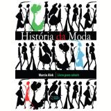 Historia Da Moda - Livro Para Colorir - Marcio Alek